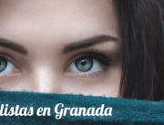 Oculistas en Granada